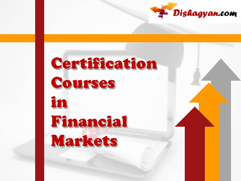 Certification courses for Financial Markets