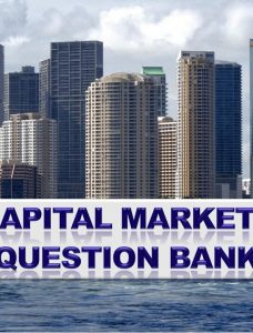Capital Markets Question Bank