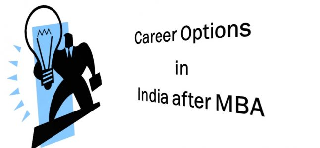 Career Options in India after MBA