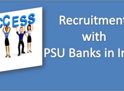 Process of Recruitment with PSU Banks in India