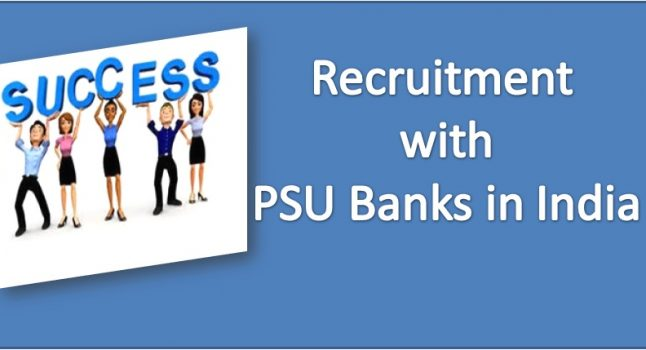 Process of Recruitment withPSU Banks in India